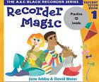 Recorder Magic: Descant Tutor by Jane Sebba, David Moses (Mixed media product, 2003)