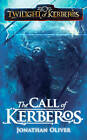 Twilight of Kerberos: Call of Kerberos by Jonathan Oliver (Paperback, 2010)