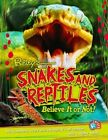 Snakes and Reptiles (Ripley's Twists) by Cornerstone (Paperback, 2016)