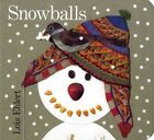 Snowballs 9780152000745 by Lois Ehlert Misc