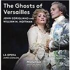 John Corigliano - & William M. Hoffman: The Ghosts of Versailles (2016)