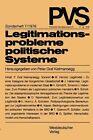 Legitimationsprobleme politischer Systeme (1976, Taschenbuch)