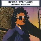 Saturday Freedom by Bruce Stephens (CD, 2009, Rear Window Music)