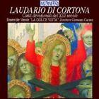 Laudario di Cortona: Canti devozionali del XIII secolo (CD, 2005, Tactus)
