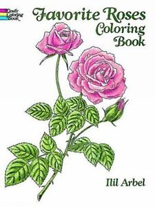 Dover Nature Coloring Book: Favorite Roses Coloring Book by Ilil ...