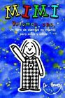 Mimi Volumen Uno, Un Libro de Cuentos En Vinetas Para Ninos y Ninas by Dr Howey (Paperback / softback, 2013)
