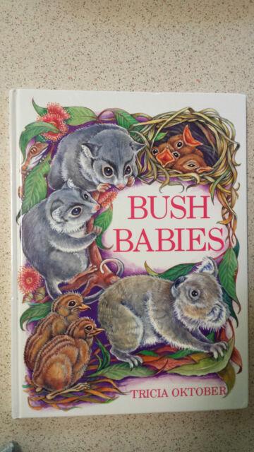 BUSH BABIES tricia oktober HB 1993 1st