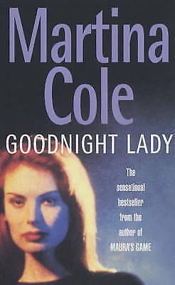 Goodnight Lady, Martina Cole, Very Good Book