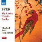 Byrd: My Ladye Nevells Booke (CD, Jul-2007, 3 Discs, Naxos (Distributor))