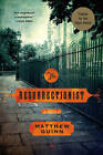 The Resurrectionist: A Novel by Matthew Guinn (Paperback, 2014)