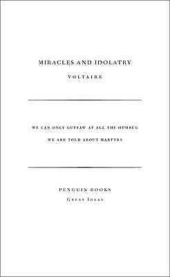 1 of 1 - Miracles and Idolatry by Voltaire (Paperback, 2005)
