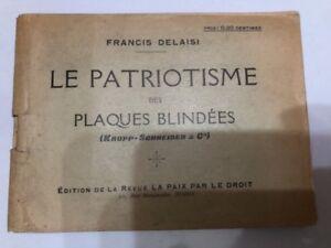 Le-Patriotisme-Des-Plaques-Blindees-Francis-Delaisi-tres-Rare-1913