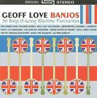 Banjos: 50 Sing-A-Long Wartime Favourites by Geoff Love Banjos/Geoff Love (CD, May-2005, EMI)