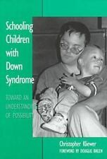 Schooling Children With Down Syndrome: Toward an Understanding of Possibility (S