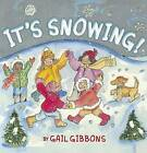 It's Snowing! by Gail Gibbons (Paperback / softback, 2012)