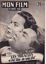 10/10/51 MON FILM n°268 ALIDA VALLI et JEAN MARAIS dans LES MIRACLES n'ont lieu.