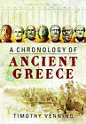 A Chronology of Ancient Greece by Timothy Venning (Hardback, 2015)