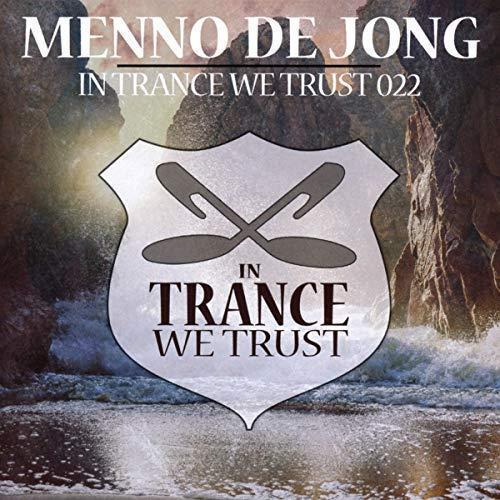 Menno De Jong - In Trance We Trust 022 (NEW CD)