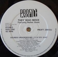 """THEY WHO MOVE - Sounds Underground - 12"""" Single PROMO"""