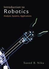 Introduction to Robotics : Analysis, Systems, Applications by Saeed B. Niku...