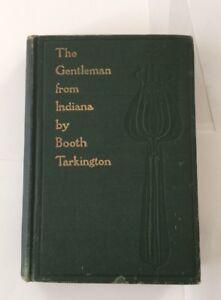 2-SECOND-EDITION-The-Gentleman-from-Indiana-Booth-Tarkington-1902-Art-Nouveau