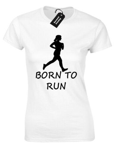 BORN TO RUN LADIES T SHIRT FITNESS RUNNING TRAINING TOP RUNNER GYM WORKOUT