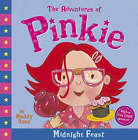 The Adventures of Pinkie: The Midnight Feast by Maddy Rose (Paperback, 2007)