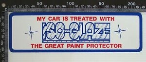 VINTAGE-MY-CAR-IS-TREATED-w-ISO-GLAZE-GREAT-PAINT-PROTECTOR-ADVERTISING-STICKER