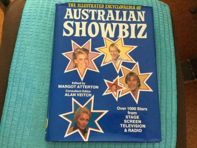 The Illustrated Encyclopaedia Of Australian Showbiz. 1984