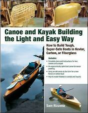 Canoe and Kayak Building the Light and Easy Way: How to Build Tough, S-ExLibrary