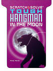 Tough Hangman in the Moon by Mike Ward (Paperback, 2013)