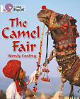 Collins Big Cat: The Camel Fair: Band 10/White by Wendy Cooling (Paperback, 2012)