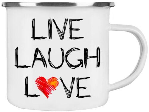 Emaille-Tasse LIVE LAUGH LOVE Kaffeetasse Bürotasse Sprüchetasse Outdoortasse