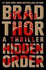 Hidden Order: A Thriller von Brad Thor (2013, Gebundene Ausgabe)