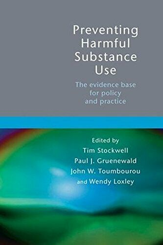 Verhindern Schädlichen Substance Use : The Evidence Base für Policy und Praxis
