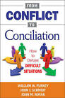 From Conflict to Conciliation: How to Defuse Difficult Situations by SAGE Publications Inc (Paperback, 2010)