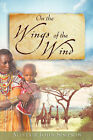 On the Wings of the Wind by Alistair John Simpson (Paperback / softback, 2007)