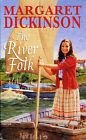 The River Folk by Margaret Dickinson (Paperback, 2001)