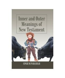 Singh-M-Parashar-Inner-and-Outer-Meanings-by-of-New-Testament