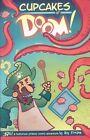 Cupcakes of Doom! by Ray Friesen (Paperback / softback)