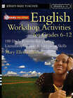 Ready-to-Use English Workshop Activities for Grades 6-12: 180 Daily Lessons Integrating Literature, Writing and Grammar Skills by Ledbetter (Paperback, 2005)
