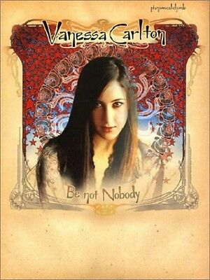 "Chords Vanessa Carlton ""be Not Nobody"" Piano Vocal"