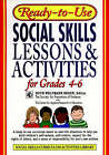 Ready-to-Use Social Skills Lessons and Activities for Grades 4-6 by John Wiley & Sons Inc (Paperback, 1998)