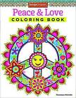 Peace & Love Coloring Book by Thaneeya McArdle (Paperback, 2014)