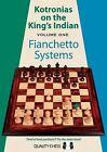 Kotronias on the Kings Indian: Volume One - Fianchetto Systems by Vassilios Kotronias (Paperback, 2013)