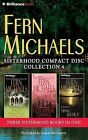 Fern Michaels Sisterhood Collection 4: Fast Track/Collateral Damage/Final Justice by Fern Michaels (CD-Audio, 2015)