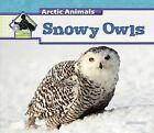 Snowy Owls by Julie Murray (Hardback, 2013)