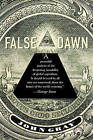 NEW False Dawn: The Delusions of Global Capitalism by John Gray
