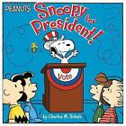Snoopy for President! by Charles M Schulz (Paperback / softback, 2016)