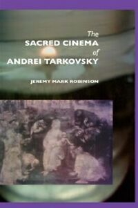 Sacred-Cinema-of-Andrei-Tarkovski-Hardcover-by-Robinson-Jeremy-Mark-Brand